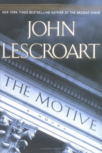 The Motive, JOHN LESCROART