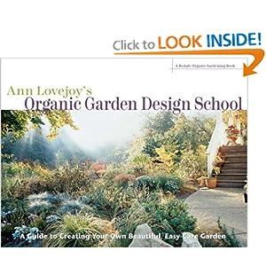 Ann Lovejoy's Organic Garden Design School (Rodale Organic ...