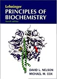 Lehninger Principles of Biochemistry, Fourth Edition (0716743396) by David L. Nelson