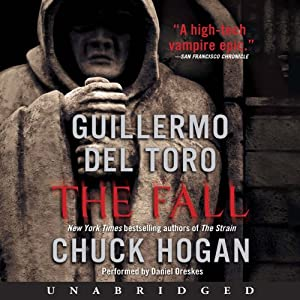 The Fall: Book Two of the Strain Trilogy | [Guillermo Del Toro, Chuck Hogan]
