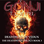 Deathwind of Vedun: Gonji, Book 3 | T.C. Rypel