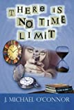 img - for There is no Time Limit (Volume 3) book / textbook / text book