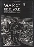 War and the Pity of War (0395849829) by Philip, Neil