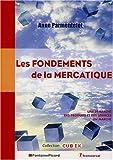 echange, troc Anne Parmentelot - Les fondements de la mercatique