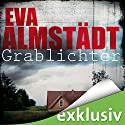 Grablichter (Pia Korittki 4) Audiobook by Eva Almstädt Narrated by Anne Moll