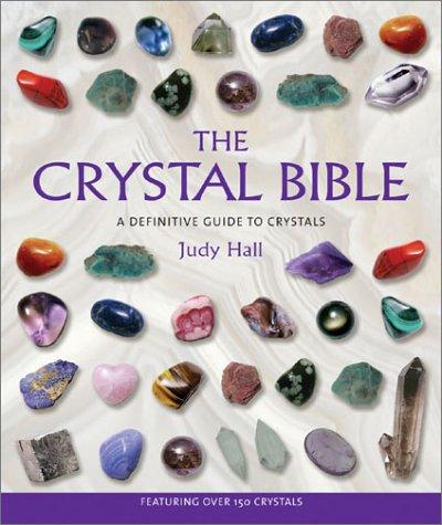 The Crystal Bible, Judy Hall