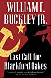 Last Call for Blackford Oakes (Blackford Oakes Novel)