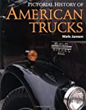 Pictorial History of American Trucks