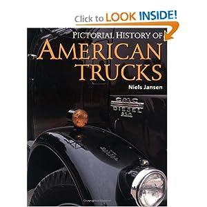 Pictorial History of American Trucks. Niels Jansen
