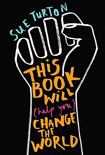 Image for This Book Will (Help You) Change the World