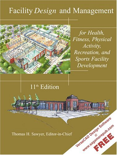 Facility Design and Management, for Health, Fitness,...