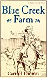 Blue Creek Farm: A Matty Trescott Novel