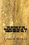 Image of The History of the Decline and Fall of the Roman Empire, Vol. 2