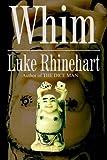 Whim (1403347980) by Luke Rhinehart