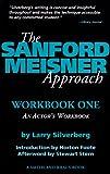 The Sanford Meisner Approach: An Actors Workbook