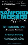 The Sanford Meisner Approach: An Actors Workbook (1880399776) by Silverberg, Larry