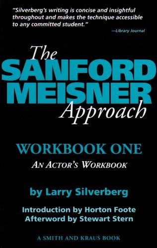 The Sanford Meisner Approach: An Actor's Workbook (A...