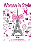 Women in Style: 35 Stylish Designs for Contemporary Fashionistas (Fashion & Stress-Relief)