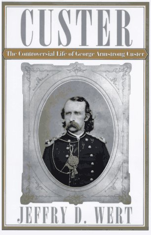 Image for CUSTER: The Controversial Life of George Armstrong Custer