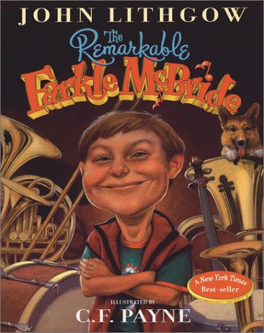 The Remarkable Farkle McBride: John Lithgow, C. F. Payne: 9780689835414: Amazon.com: Books