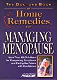 The Doctors Book of Home Remedies for Managing Menopause: More Than 100 Solutions for Conquering Symptoms and Facing the Future with Confidence