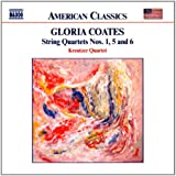Gloria Coates: String Quartets Nos 1, 5 & 6