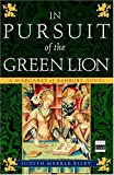 In Pursuit of the Green Lion: A Margaret of Ashbury Novel (Margaret of Ashbury Trilogy)
