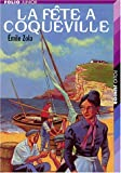 La fête à Coqueville et autres nouvelles