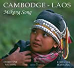 Cambodge laos mekong song