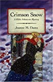 img - for Crimson Snow (Hilda Johansson Mysteries, No. 5) book / textbook / text book