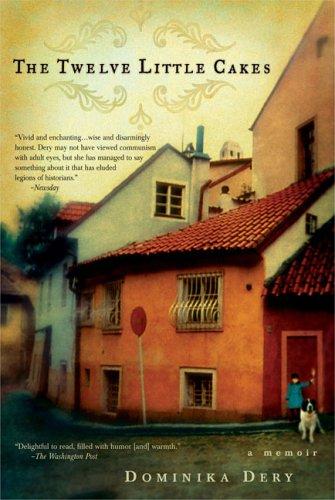 Twelve Little Cakes : a memoir, DOMINIKA DERY