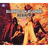 Rebirthby Blonde On Blonde