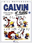 Calvin et Hobbes, tome 11 : Chou bi d...