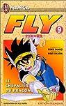 Fly, tome 9 : Le Chevalier du dragon par Sanj�