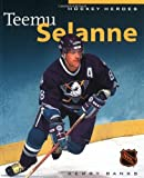 img - for Hockey Heroes: Teemu Selanne book / textbook / text book