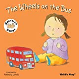 Wheels on the Bus: BSL (British Sign Language) (Hands on Songs)
