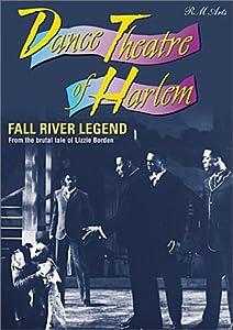 Dance Theatre of Harlem - Fall River Legend