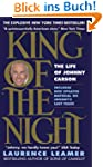 King of the Night: The Life of Johnny...