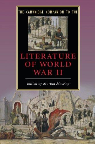 The Cambridge Companion to the Literature of World War II (Cambridge Companions to Literature)