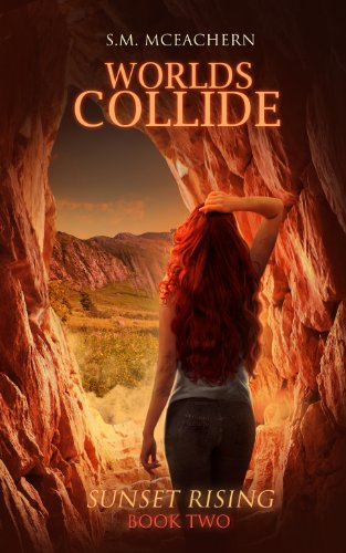 Book: Worlds Collide - Sunset Rising, Book Two by S.M. McEachern