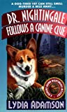 Dr. Nightingale Follows a Canine Clue (Dr. Nightingale Mystery) (0451203666) by Adamson, Lydia
