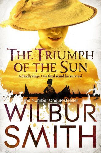 Wilbur Smith - The Triumph of the Sun (The Courtneys) (English Edition)
