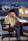 Now Picture This (The Sierra Jensen Series #9)