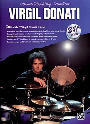 Ultimate Play-Along Drum Trax Virgil Donati: Jam with 17 Virgil Donati Tracks, Book & 2 CDs