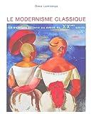 echange, troc Lamberga Dace - Le Modernisme Classique - la Peinture Lettone au Début du Xxeme Siecle