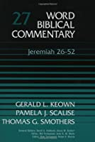 JEREMIAH VOL 27 HB (Word Biblical Commentary)