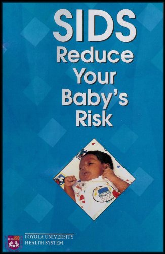 Sids: Reduce Your Baby'S Risk [Vhs Video And Sids Risk Reduction: Training And Resource Manual] front-1080717