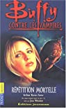 Buffy contre les vampires, tome 4 : Répétition mortelle par Cover