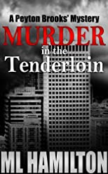 Murder in the Tenderloin (A Peyton Brooks' Mystery)