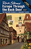 Rick Steves' Europe Through the Back Door 2002: The Travel Skills Handbooks for Independent Travelers (1566913535) by Steves, Rick